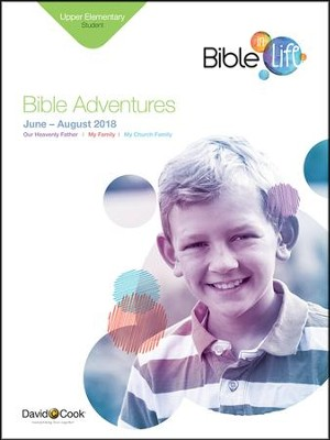 Bible-in-Life: Upper Elementary Bible Adventures (Student Book), Summer 2018  -