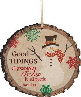 Good Tidings Of Great Joy Ornament  -