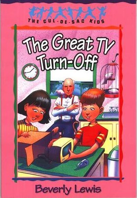 The Great TV Turn-off, Cul-de-Sac Kids #18   -     By: Beverly Lewis