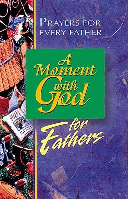 A Moment with God for Fathers - eBook  -     By: Barry Culbertson