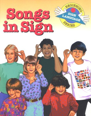 Songs in Sign, Beginning Sign Language Series   -