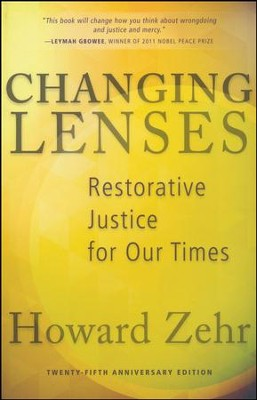 Changing Lenses, 25h Anniversary Edition  -     By: Howard Zehr