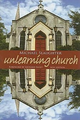 UnLearning Church - eBook  -     By: Michael Slaughter