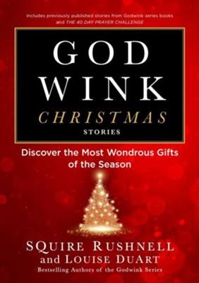 Christmas Godwinks  -     By: Squire Rushnell