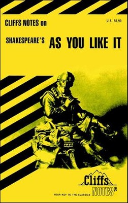 CliffsNotes on Shakespeare's As You Like It  -     By: Tom Smith