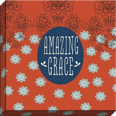 Amazing Grace, Floral Canvas Art  -