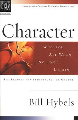 Character: Who You Are When No One's Looking, Christian Basics Bible Studies - Slightly Imperfect  -
