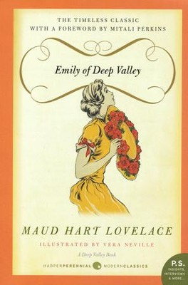Emily of Deep Valley: A Deep Valley Book (P.S.)    -     By: Maud Hart Lovelace