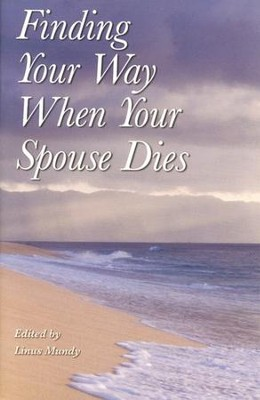 Finding Your Way When Your Spouse Dies   -