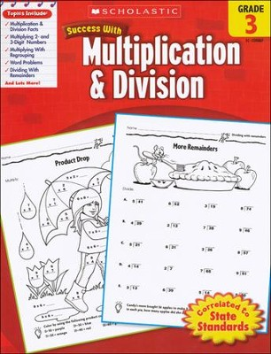 Scholastic Success with Multiplication & Division, Grade 3  -