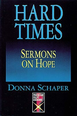 Hard Times: Sermons On Hope - eBook  -     By: Donna Schaper
