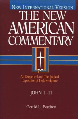 John 1-11: New American Commentary [NAC]   -     By: Gerald L. Borchert