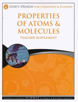 Teacher Supplement, Atoms & Molecules: God's Design Series   -     By: Debbie Lawrence, Richard Lawrence