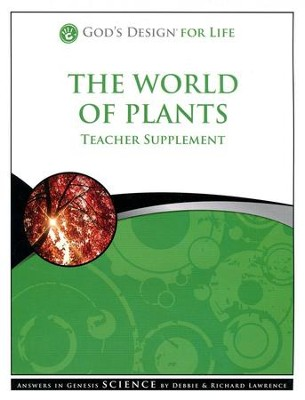 God's Design for Life: The World of Plants Teacher Supplement (Book & CD-Rom) - Slightly Imperfect  -