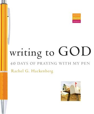 Writing to God: 40 Days of Praying with My Pen - eBook  -     By: Rachel Hackenberg