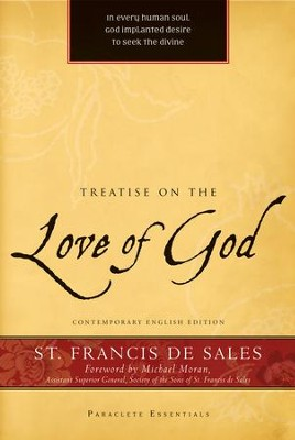Treatise on the Love of God - eBook  -     By: Francis de Sales