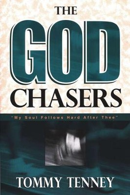 The God Chasers   -     By: Tommy Tenney