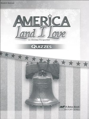 Abeka America: Land I Love Quizzes (Updated Edition)  -