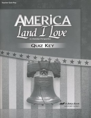 Abeka America: Land I Love Quizzes Key (Updated Edition)  -