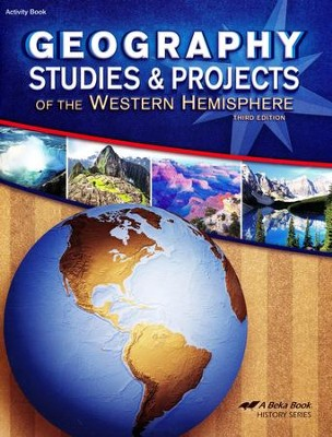 Abeka Geography Studies and Projects of the Western   Hemisphere, Third Edition  -