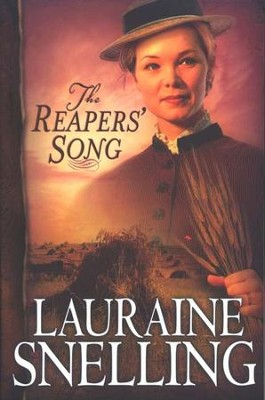 The Reapers' Song, Red River of the North Series #4   -     By: Lauraine Snelling
