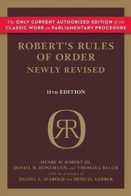 Robert's Rules of Order Newly Revised, 11th Edition   -     By: Henry M. Robert III, William J. Evans