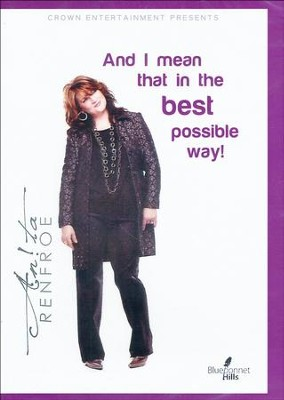 And I Mean That in the Best Possible Way! DVD   -     By: Anita Renfroe