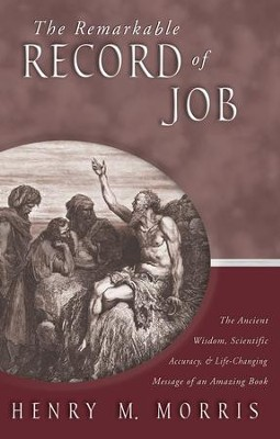 The Remarkable Record of Job - eBook  -     By: Henry M. Morris