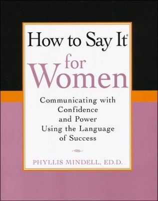 How To Say It for Women  -     By: Phyllis Mindell