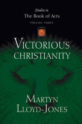 Victorious Christianity - eBook  -     By: D. Martyn Lloyd-Jones