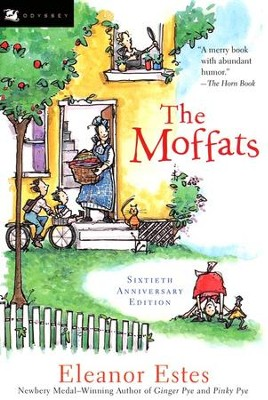 The Moffats   -     By: Eleanor Estes