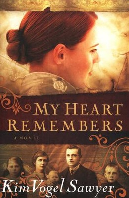 My Heart Remembers    -     By: Kim Vogel Sawyer