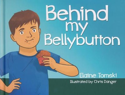Behind my Bellybutton  -     By: Elaine Tomski