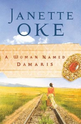 Woman Named Damaris, A - eBook  -     By: Janette Oke