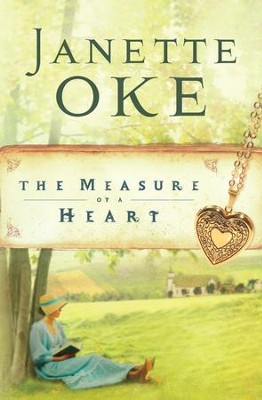 Measure of a Heart, The - eBook  -     By: Janette Oke