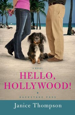 Hello, Hollywood!: A Novel - eBook  -     By: Janice Thompson