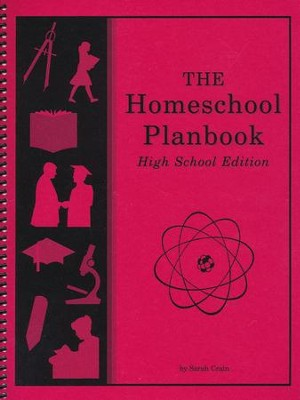 The Homeschool Planbook, High School Edition--Revised   -     By: Sarah Crain