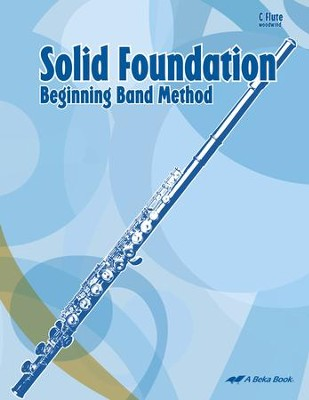 Abeka Solid Foundation Beginning Band Method: Flute   -