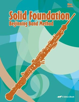 Abeka Solid Foundation Beginning Band Method: Oboe   -