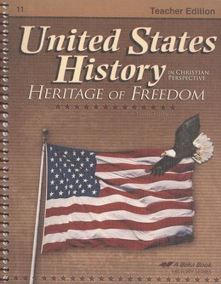 Abeka United States History in Christian Perspective:   Heritage of Freedom Teacher Edition  -