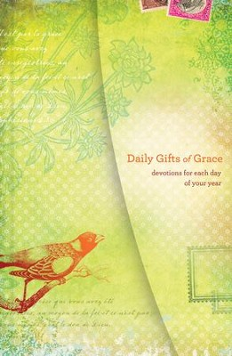Daily Gifts of Grace: 365 Devotions for Each Day of Your Year  -     By: Women of Faith
