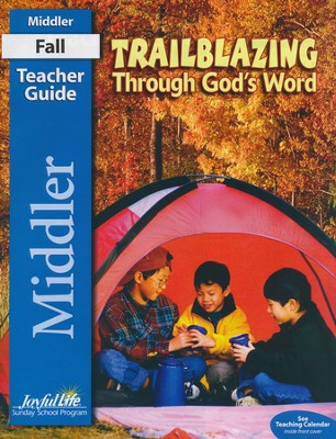 Trailblazing through God's Word Middler (Grades 3-4) Teacher Guide  -