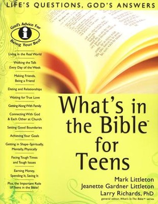 What's in the Bible for Teens   -     By: Mark Littleton, Jeanette Gardner Littleton, Larry Richards Ph.D.