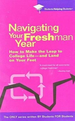 Navigating Your Freshman Year  -