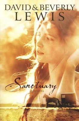 Sanctuary, repackaged edition  -     By: Beverly Lewis, David Lewis