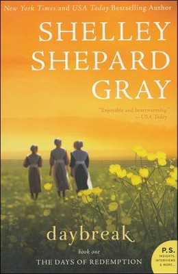 Daybreak, Days of Redemption Series #1   -     By: Shelley Shepard Gray