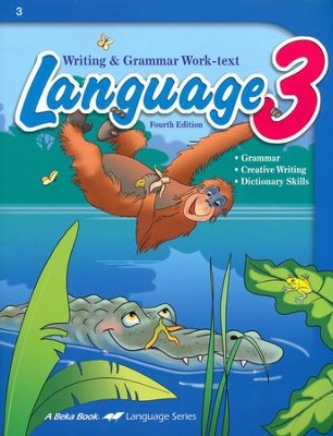 Abeka Language 3 Writing & Grammar Work-text, Fourth Edition  -