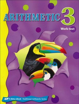 Abeka Arithmetic 3 Work-text   -
