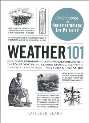 Weather 101  -     By: Kathleen Sears