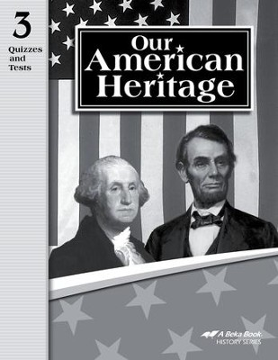 Abeka Our American Heritage Student Quiz and Test Book   -